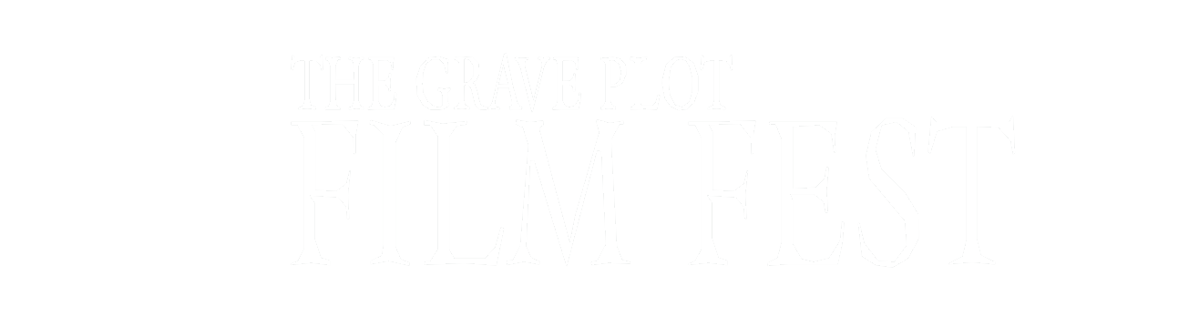 The Grave Plot Film Fest
